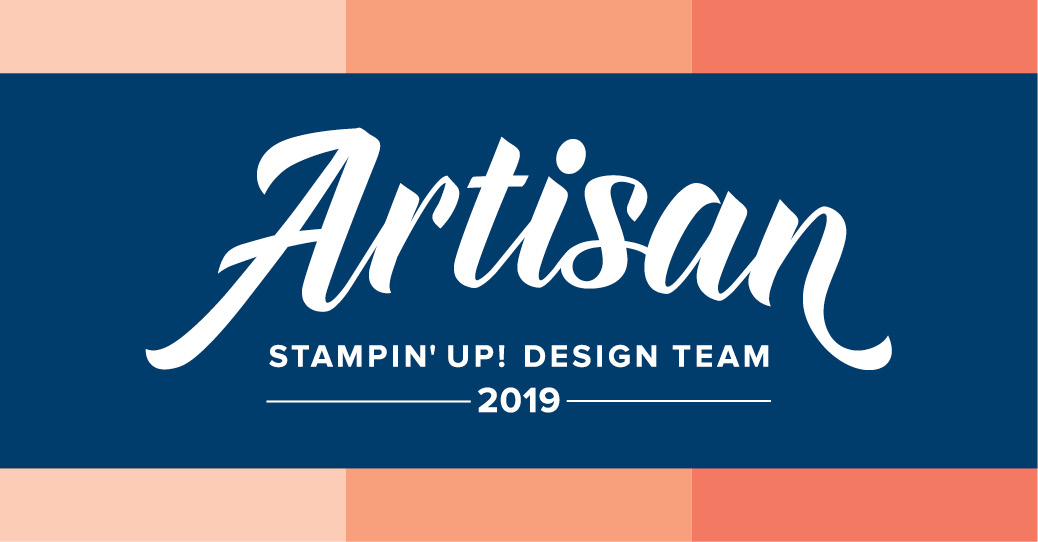 Artisan Stampin Up! 2019!