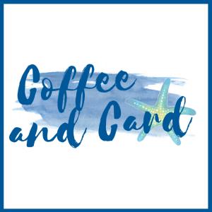 Coffee & Card