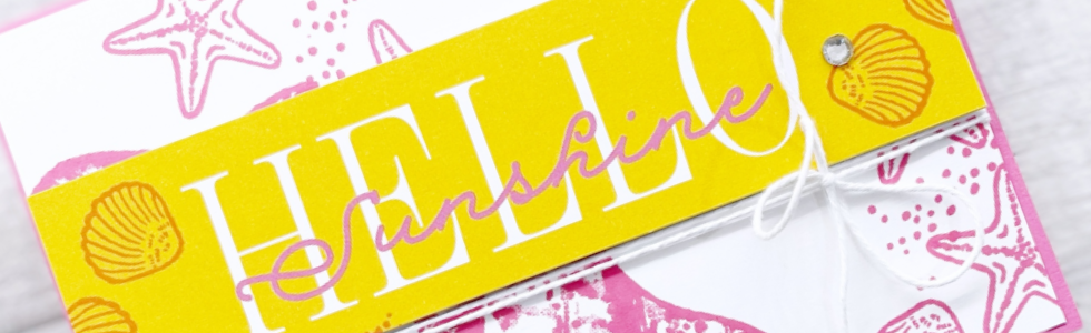 Hello Sunshine card with Seashells stamped in Polished Pink